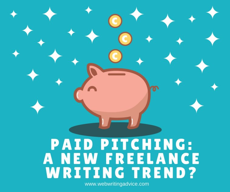 Paid Pitching: A New Freelance Writing Trend?