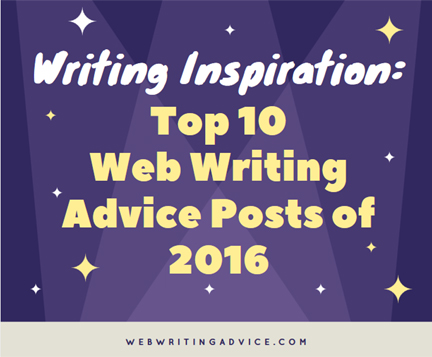 Writing Inspiration: Top 10 Web Writing Advice Posts of 2016