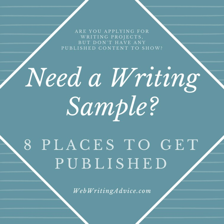 Need a Writing Sample? 8 Places to Get Published