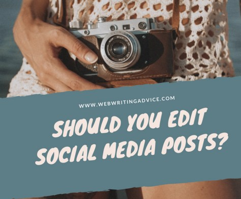 Should You Edit Social Media Posts?