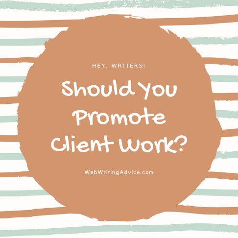 Should You Promote Client Work?