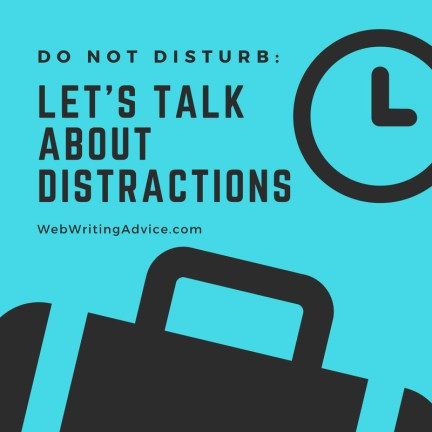 Do Not Disturb: Let's Talk About Distractions