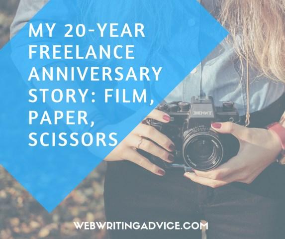 My 20-Year Freelance Anniversary Story: Film, Paper, Scissors