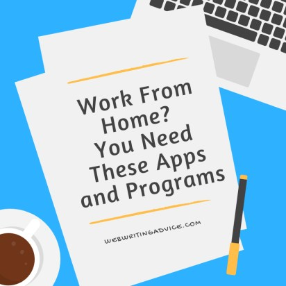 Work From Home? You Need These Apps and Programs