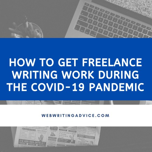 How to Get Freelance Writing Work During the COVID-19 Pandemic