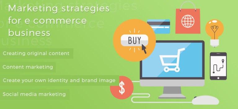ecommerce business marketing strategies