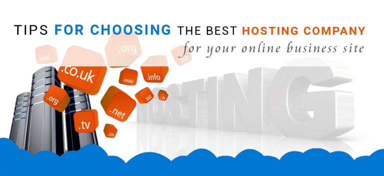 Tips-for-choosing-the-best-hosting-company-for-your-online-business-site