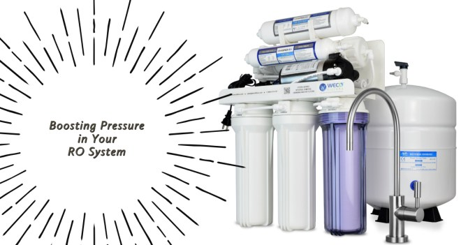 how do i boost pressure in a reverse osmosis system
