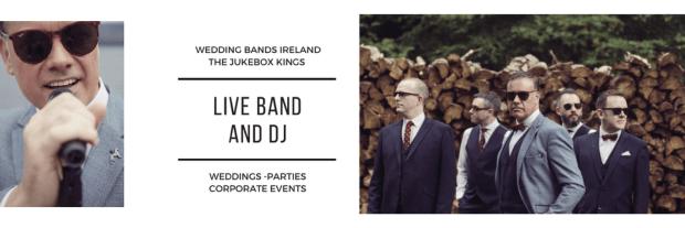 "Wedding Bands Ireland"""" The Jukebox Kings Live Band and DJ"