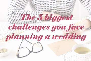 5 challenges faced when planning a wedding - weddingfor1000.com