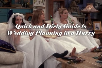 Quick and Dirty Guide to Wedding Planning in a Hurry - weddingfor1000.com