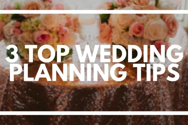 3 Top Wedding Planning Tips - weddingfor1000.com