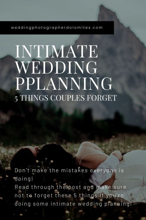 INTIMATE WEDDING PLANNING - 5 THINGS COUPLES FORGET