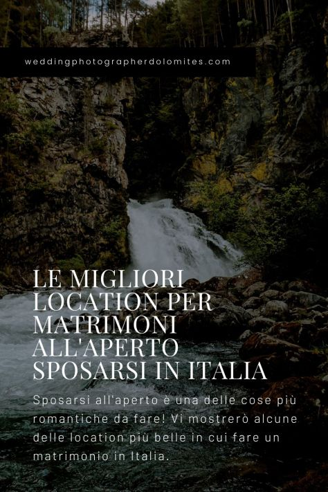 Le Migliori Location Per Matrimoni All'Aperto - Sposarsi In Italia - Cascate di Riva Campo Tures Italia Alto Adige