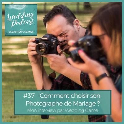 Comment choisir photographe mariage Sebastien CABANES Photographe aix en provence