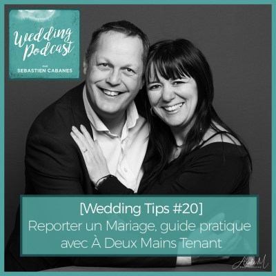 [Wedding Tips #20] Reporter un Mariage, guide pratique avec À Deux Mains Tenant
