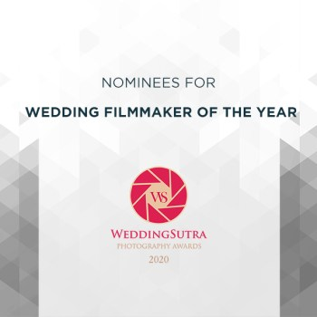 Nominations for Wedding Filmmaker of The Year – WeddingSutra Photography Awards 2020