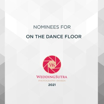 Nominations for On The Dance Floor – WeddingSutra Photography Awards 2021