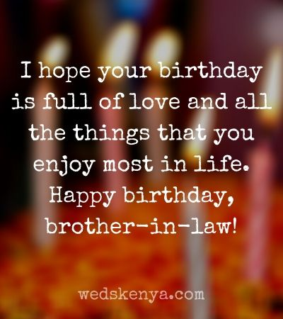 120 Birthday Wishes For Brother In Law In 2021 Weds Kenya