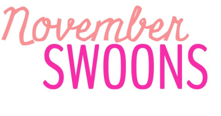 November Swoons