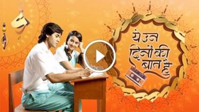 Yeh Un Dinon Ki Baat Hai Watch Online