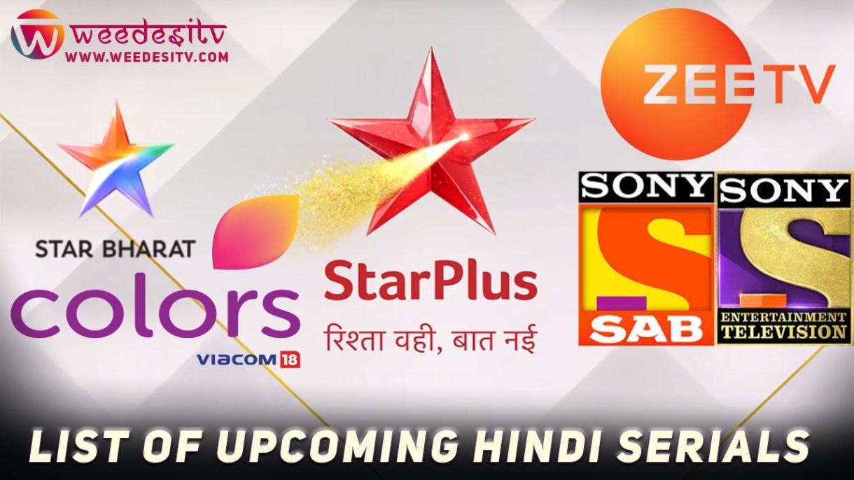 List of Upcoming Hindi Serials 2019, 2020