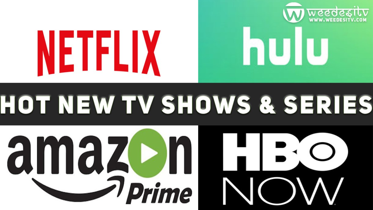 Upcoming American Hot New TV Shows and Series by Weedesitv