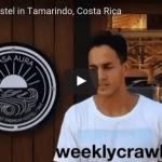 Casa Aura Hostel in Tamarindo: Interview with Nacho