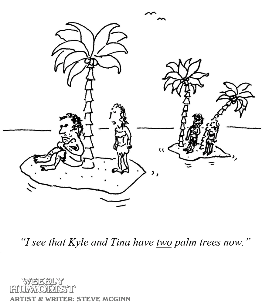 CARTOON: Keeping Up   Weekly Humorist
