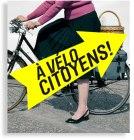 A vélo citoyens !
