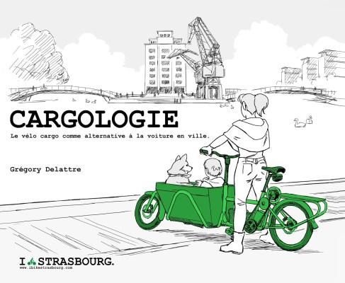 Livre Cargologie, le vélo cargo comme option logique à la voiture