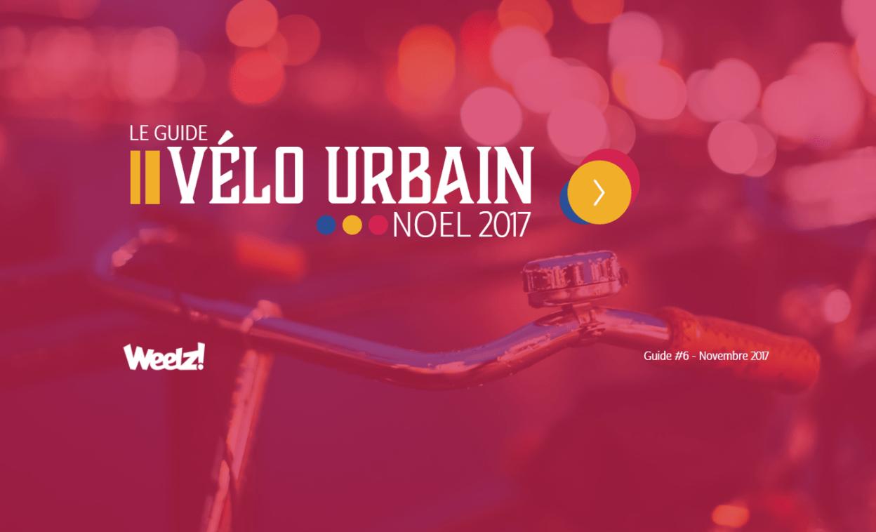 Idée cadeau : Le guide vélo urbain Noel 2017 est arrivé !