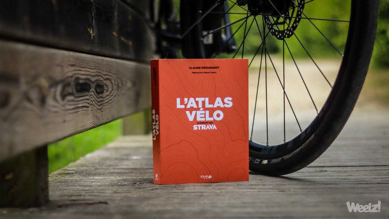 [Lecture] L'Atlas Vélo augmenté avec Strava
