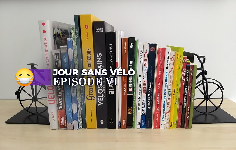 [Jour sans vélo] Épisode VI – Quelques livres pour vous mettre un petit vélo dans la tête (part 1)