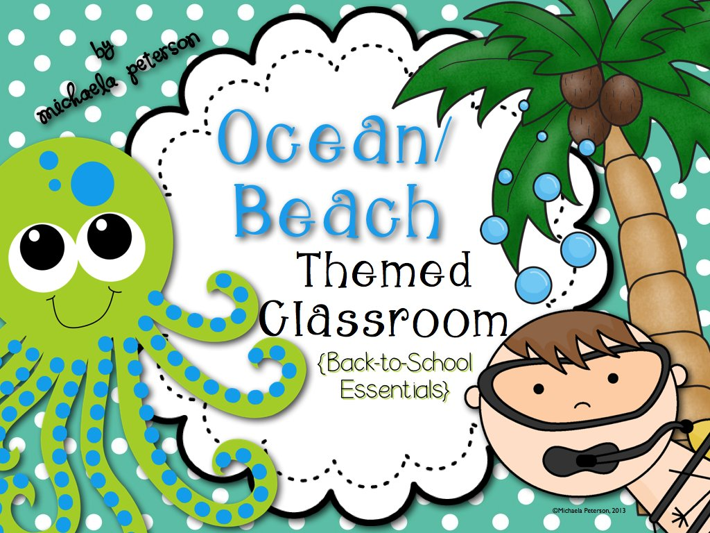 Oceans Of Fun Ocean Beach Classroom Theme