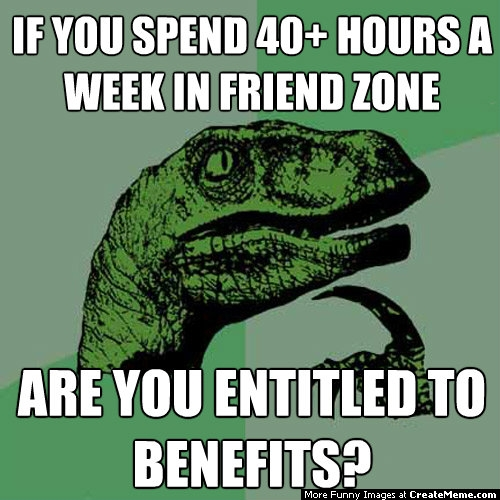 if-you-spend-40and-hours-a-week-in-friend-zone_a