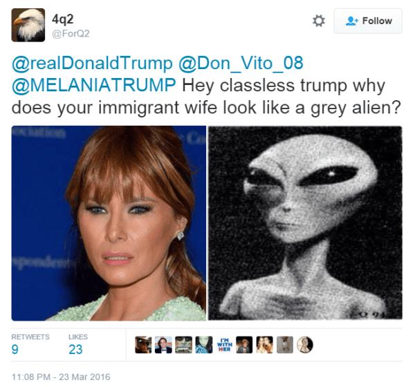 4q2 @ForQ2 @realDonaldTrump @Don_Vito_08 @MELANIATRUMP Hey classless trump why does your immigrant wife look like a grey alien?