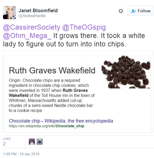 Janet Bloomfield ‏@AndreaHardie @CassirerSociety @TheOGspig @Ohm_Mega_ It grows there. It took a white lady to figure out to turn into into chips.