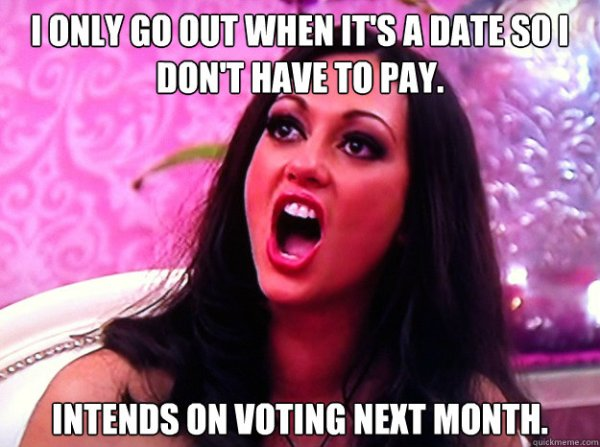Apparently, if someone pays for you on a date you should lose the right to vote