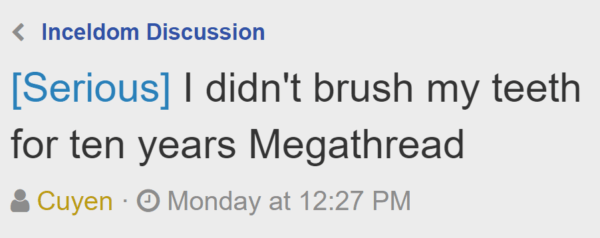 [Serious] I didn't brush my teeth for ten years Megathread Thread starterCuyen