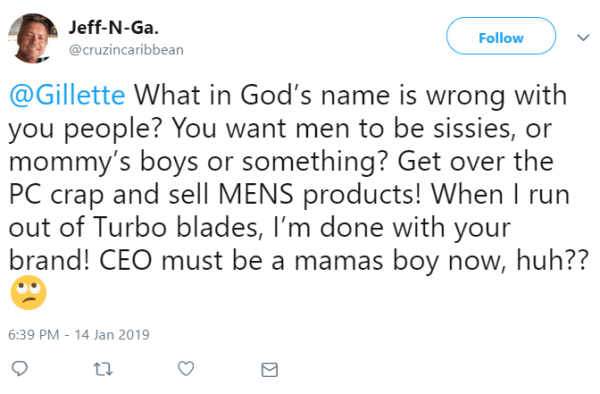 What in God's name is wrong with you people? You want men to be sissies, or mommy's boys or something? Get over the PC crap and sell MENS products! When I run out of Turbo blades, I'm done with your brand! CEO must be a mamas boy now, huh??