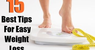 15 Best Tips For Easy Weight Loss