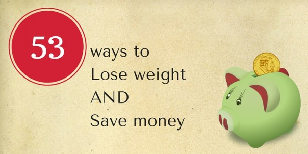 ways to lose weight and save money