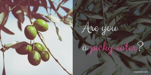 Are you a picky eater