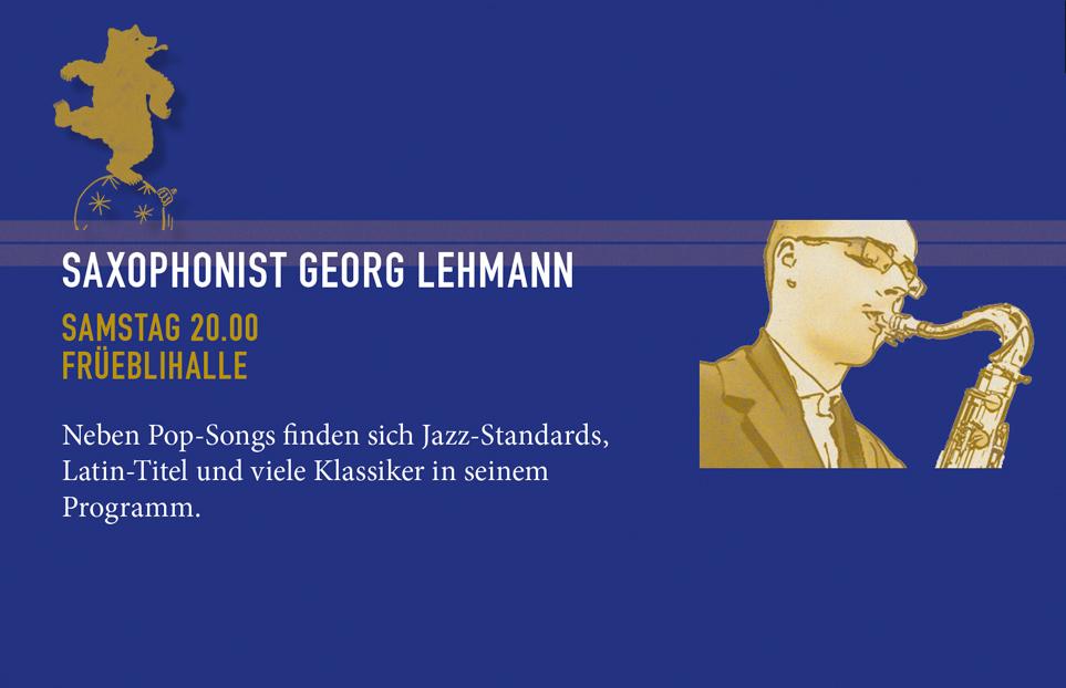 Saxophonist Georg Lehmann, Samstag 7.12.2019