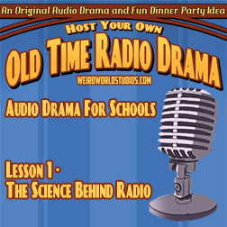 The Science behind Radio – Audio Drama for Schools Lesson 01