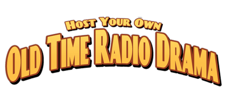 Host Your Own Old Time Radio Drama logo