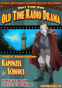 Rapunzel for Schools – Episode 3 – Desperate Measures