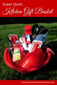 Super Quick - Kitchen Gift Basket - I Choose Me