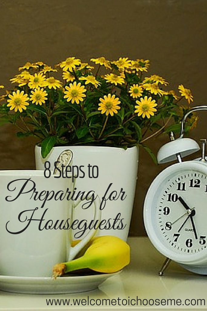 Preparing for houseguests - I Choose Me